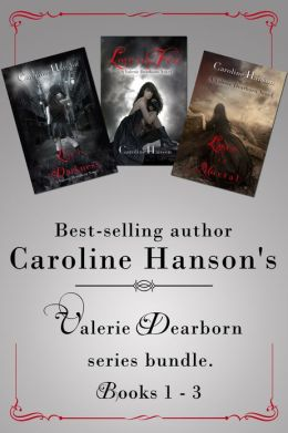The Valerie Dearborn Trilogy
