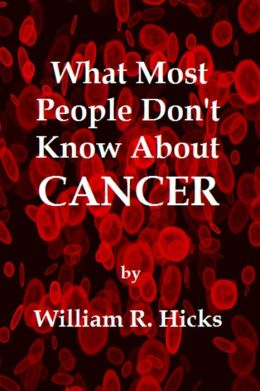 What Most People Don't Know About Cancer