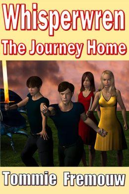Whisperwren, The Journey Home