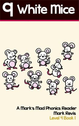 Nine White Mice