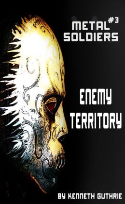 Metal Soldiers #3: Enemy Territory
