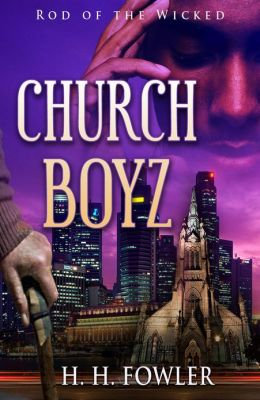 Church Boyz 1 (Rod of the Wicked)