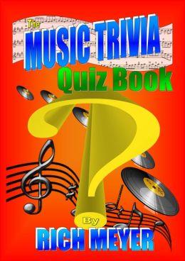 The Music Trivia Quiz Book