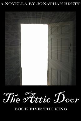 The Attic Door: Book V