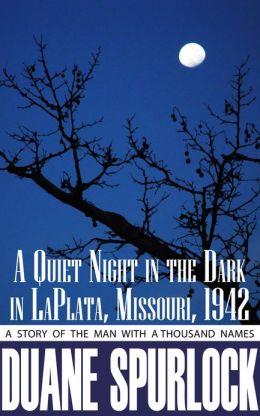 A Quiet Night in the Dark in LaPlata, Missouri, 1942