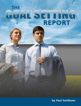 The Goal Setting Report