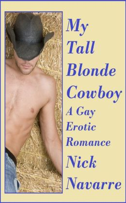 My Tall Blonde Cowboy (A Gay Erotic Romance)