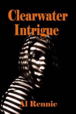 Clearwater Intrigue