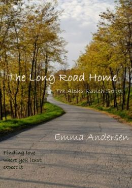 The Long Road Home (Alpha Ranch Series #2)