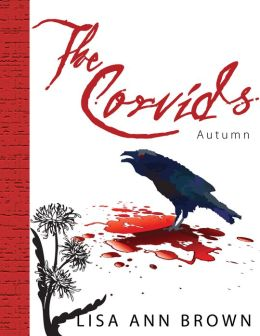 The Corvids, Book One: Autumn
