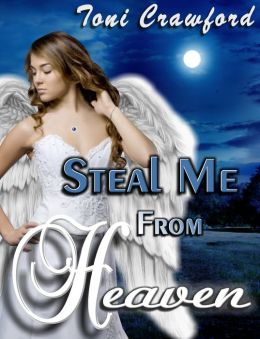 Steal Me From Heaven