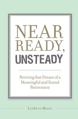 Near Ready, Unsteady