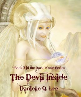 The Devil Inside (Book 2 in the Dark World Series)