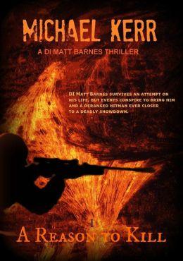 DI Matt Barnes 1: A Reason To Kill