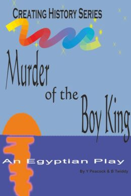 Murder of the Boy King
