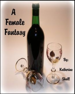 A Female Fantasy