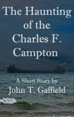 The Haunting of the Charles F. Campton