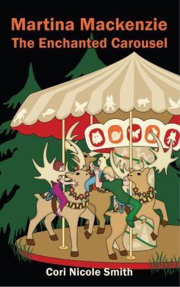 Martina Mackenzie: The Enchanted Carousel