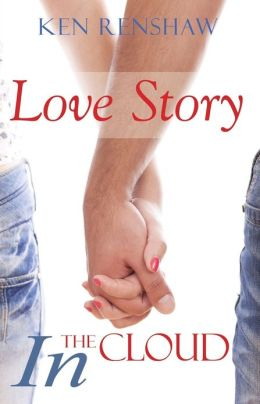 Love Story: In The Cloud