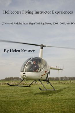 Helicopter Flying Instructor Experiences