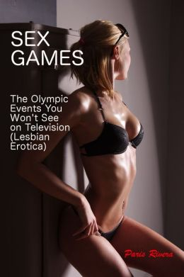 Sex Games: The Olympic Events You Won't See on Television