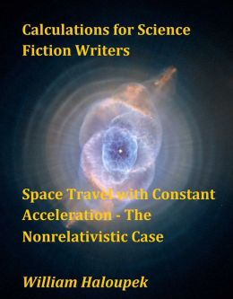 Calculations for Science Fiction Writers/Space Travel with Constant Acceleration - The Nonrelativistic Case
