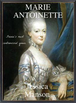 Marie Antoinette: France's Most Controversial Queen