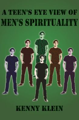 A Teen's Eye View of Men's Spirituality