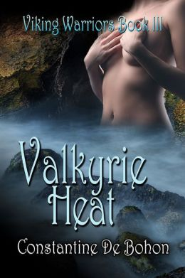 Valkyrie Heat [Viking Warriors Book 3]