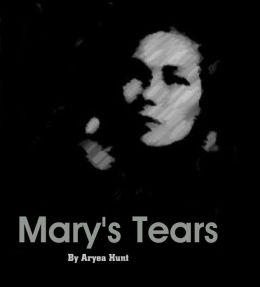 Mary's Tears
