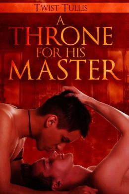 A Throne For His Master