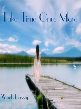 Take Time Once More