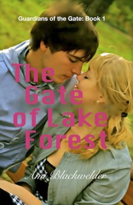 The Gate of Lake Forest (Guardians of the Gate Book #1)