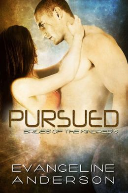 Pursued: Brides of the Kindred book 6