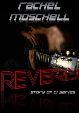 Reverb (Story of CI Book 2)