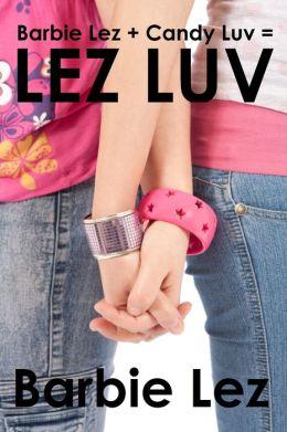 Lez Luv (Lesbianism)