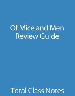 Of Mice and Men: Review Guide