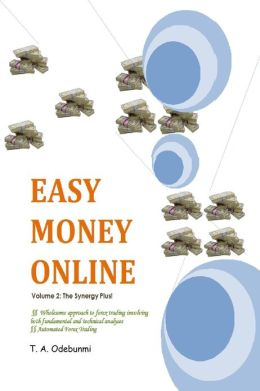 Easy Money Online: Volume 2: The Synergy Plus