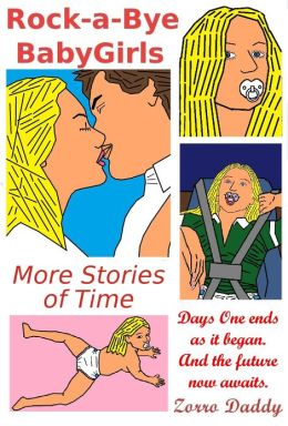 Rock-a-Bye BabyGirls: More Stories of Time