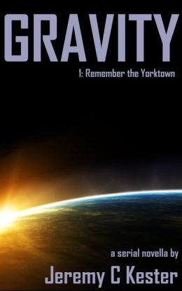 Gravity 1: Remember the Yorktown