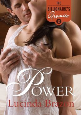Power: The Billionaire's Promise Part 2 (A Domination and Submission BDSM Romance)
