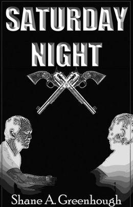 Saturday Night (Short Story)