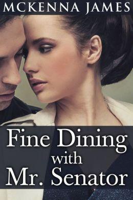 Fine Dining With Mr. Senator