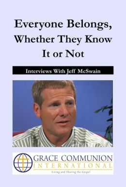 Everyone Belongs, Whether They Know It or Not: Interviews With Jeff McSwain