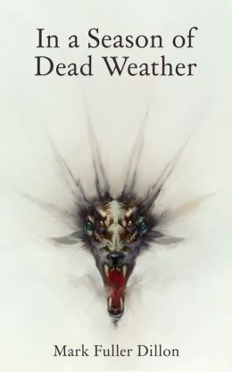 In A Season Of Dead Weather