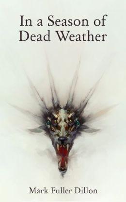 In A Season Of Dead Weather