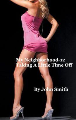 My Neighborhood-12- Taking a Little Time Off