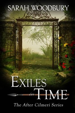 Exiles in Time (The After Cilmeri Series)