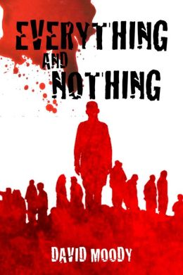 Everything and Nothing: a prequel to Dog Blood