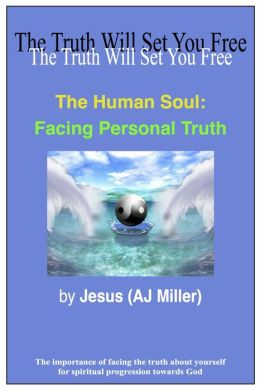 The Human Soul: Facing Personal Truth